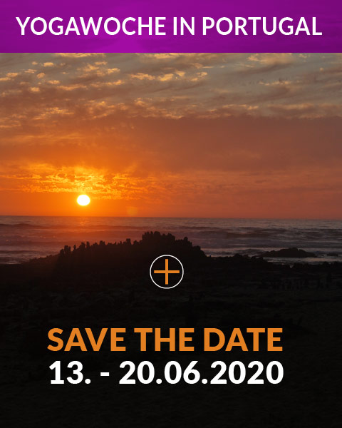 SAVE THE DATE 13.06. - 20.06.2020 YOGAWOCHE IN PORTUGAL